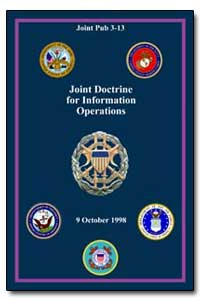 Joint Doctrine for Information Operation... by Shelton, Henry H.