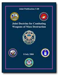 Joint Doctrine for Combating Weapons of ... by Keating, T. J.