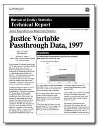 Justice Variable Pass through Data, 1997 by Owens, Stephen D.
