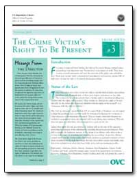 The Crime Victim's Right to Be Present by Gillis, John W.