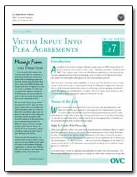 Victim Input into Plea Agreements by Gillis, John W.