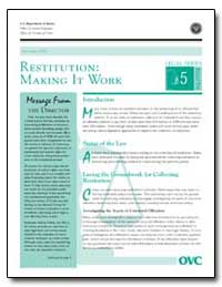 Restitution: Making It Work by Gillis, John W.