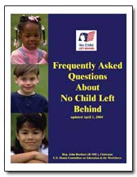 Frequently Asked Questions the No Child ... by