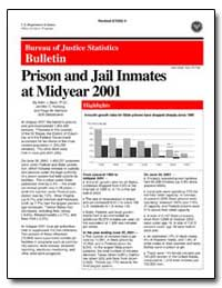Prison and Jail Inmates at Midyear 2001 by Beck, Allen J., Ph. D.