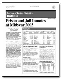 Prison and Jail Inmates at Midyear 2003 by Harrison, Paige M.