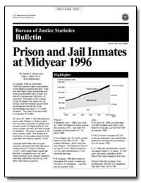 Prison and Jail Inmates at Midyear 1996 by Gilliard, Darrell K.