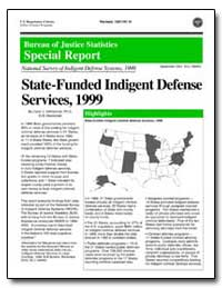 State-Funded Indigent Defense Services, ... by Defrances, Carol J., Ph. D.