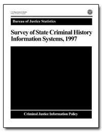 Survey of State Criminal History Informa... by Chaiken, Jan M.