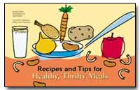 Recipes and Tips for Healthy, Thrifty Me... by