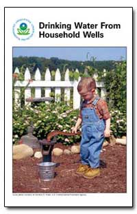Drinking Water from Household Wells by Shaw, Charlene E.