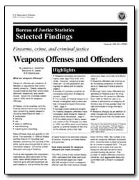 Weapons Offenses and Offenders by Greenfeld, Lawrence A.