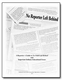 A Reporter's Guide to No Child Left Behi... by Teasley, Kevin