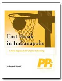 Fast Break in Indianapolis Fast Break in... by Hassel, Bryan C.