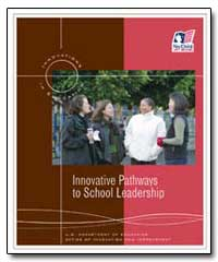 Innovative Pathways to School Leadership by Paige, Rod