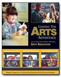Gaining the Arts Advantage Lessons from ... by Fulbright, Harriet Mayor