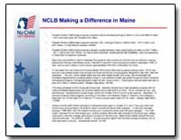 Nclb Making a Difference in Maine by Bush, George W.