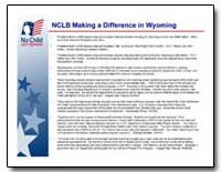 Nclb Making a Difference in Wyoming by Bush, George W.