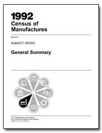 1992 Census of Manufactures Mc92-S-1 Sub... by Kantor, Michael