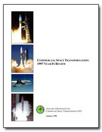 Commercial Space Transportation : 1997 Y... by Federal Aviation Administration