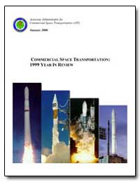 Commercial Space Transportation : 1999 Y... by Federal Aviation Administration