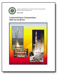 Commercial Space Transportation : 2002 Y... by Federal Aviation Administration