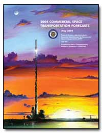 2004 Commercial Space Transportation For... by Smith, Phil
