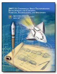 2005 U. S. Commercial Space Transportati... by Federal Aviation Administration