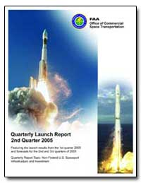 Second Quarter 2005 Quarterly Launch Rep... by Federal Aviation Administration
