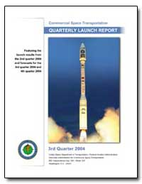 Third Quarter 2004 Quarterly Launch Repo... by Federal Aviation Administration