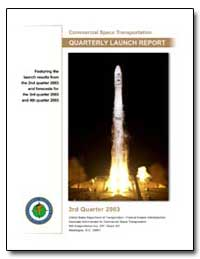 Third Quarter 2003 Quarterly Launch Repo... by Federal Aviation Administration