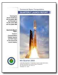 Fourth Quarter 2003 Quarterly Launch Rep... by Federal Aviation Administration