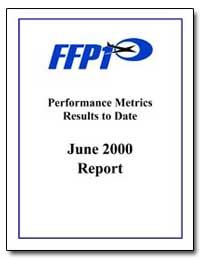 Performance Metrics Results to Date June... by Federal Aviation Administration