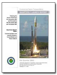 Fourth Quarter 2002 Quarterly Launch Rep... by Federal Aviation Administration
