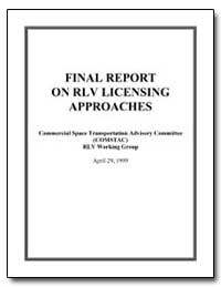 Final Report on Rlv Licensing Approaches by Federal Aviation Administration