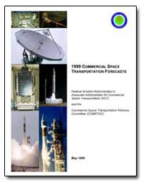 1999 Commercial Space Transportation For... by Smith, Patricia Grace