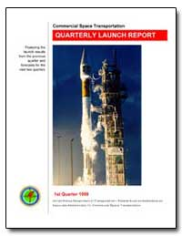 Commercial Space Transportation Quarterl... by Federal Aviation Administration
