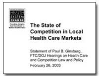 The State of Competition in Local Health... by Ginsburg, Paul B.