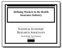 Defining Markets in the Health Insurance... by Monk, David