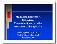 Mandated Benefits: A Behavioral Economic... by Hyman, David