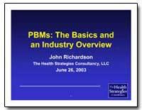 Pbms: The Basics and an Industry Overvie... by Richardson, John