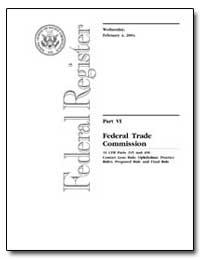 Federal Trade Commission 16 Cfr Parts 31... by Clark, Donald S.