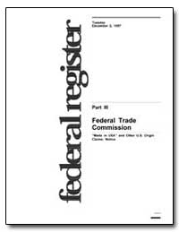 Federal Trade Commission Made in U. S. A... by Grossman, M.