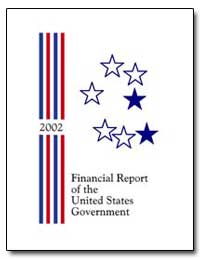 Financial Report of the United States Go... by General Accounting Office