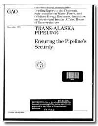 Trans-Alaska Pipeline Ensuring the Pipel... by Duffus, James, Iii