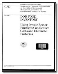 Using Private Sector Practices Can Reduc... by Heivilin, Donna M.