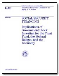 Social Security Financing Implications o... by Posner, Paul L.