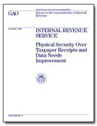 Internal Revenue Service Physical Securi... by Kutz, Gregory D.
