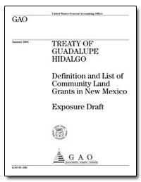 Treaty of Guadalupe Hidalgo Definition a... by General Accounting Office