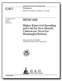 Higher Expected Spending and Call for Ne... by Walker, David M.