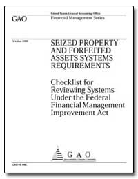 Seized Property and Forfeited Assets Sys... by General Accounting Office